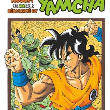 Dragon Ball Extra - Comment je me suis réincarné en Yamcha (one-shot)