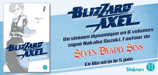 Blizzard Axel annonce