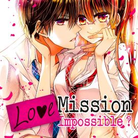 Love Mission Impossible? (one-shot)